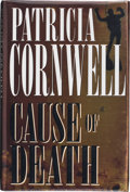 Books:Signed Editions, Patricia Cornwell. Cause of Death. New York: G. P. Putnam's Sons, [1996]. First edition. Signed and dated by the a...