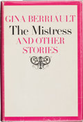 Books:First Editions, Gina Berriault. The Mistress and Other Stories. New York: E.P. Dutton & Co., Inc., 1965. First edition. Publisher's...