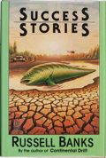 Books:Signed Editions, Russell Banks. Success Stories. New York, et al.: Harper & Row, Publishers, [1986]. First edition. Signed by the a...