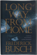 Books:Signed Editions, Frederick Busch. Long Way from Home. New York: Ticknor & Fields, 1993. First edition. Signed by the author on th...