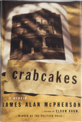 Books:First Editions, James Alan McPherson. Crabcakes. New York: Simon &Schuster, 1998. First edition. Publisher's original binding a...