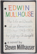 Books:First Editions, Steven Millhauser. Edwin Mullhouse. New York: Alfred A.Knopf, 1972. First edition. Publisher's original bin...