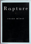 Books:Signed Editions, Susan Minot. Rapture. New York: Alfred A. Knopf, 2002. First edition. Publisher's original binding and dust jack...