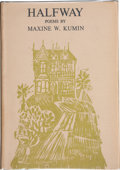 Books:Signed Editions, Maxine W. Kumin. Halfway. New York: Holt, Rinehart and Winston, 1961. Advance review copy of the first edition, ...