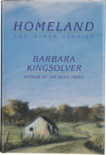 Books:Signed Editions, Barbara Kingsolver. Homeland, and Other Stories. New York: Harper & Row, [1989]. First edition, first printing. Si...