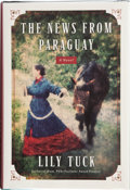 Books:Signed Editions, Lily Tuck. The News from Paraguay. A Novel. [New York]: HarperCollins Publishers, [2004]. First edition. Signe...
