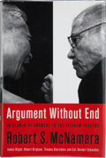 Books:Signed Editions, Robert S. McNamara. Argument Without End, In Search of Answers to the Vietnam War. New York: Public Affairs, [19...