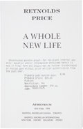 Books:Signed Editions, Reynolds Price. A Whole New Life. New York: Atheneum, 1994. Uncorrected advance proof of the first edition. Signed...