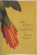 Books:First Editions, Barry Lopez. Light Action in the Caribbean. New York: AlfredA. Knopf, 2000. First edition, first printing. Publishe...