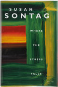 Books:Signed Editions, Susan Sontag. Where the Stress Falls. New York: Farrar Straus and Giroux, [2001]. First edition, first printing. S...