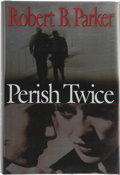 Books:Signed Editions, Robert B. Parker. Perish Twice. New York: G. P. Putnam's Sons, [2000]. First edition, first printing. Signed by th...