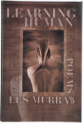 Books:Signed Editions, Les Murray. Learning Human, Selected Poems. New York: Farrar Straus Giroux, [2000]. First American edition, first pr...