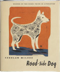 Books:First Editions, Czeslaw Milosz. Road-Side Dog. New York: Farrar, Straus andGiroux, 1998. First American edition. Publisher's or...