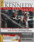 Books:First Editions, Dan Rather (narrator). President Kennedy Has Been Shot.Naperville, Illinois: Sourcebooks MediaFusion, 2003. Fir...