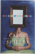 Books:First Editions, Carol Shields. Dressing Up for the Carnival. New York:Viking, 2000. First American edition. Publisher's origina...