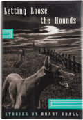 Books:Signed Editions, Brady Udall. Letting Loose the Hounds. Stories. New York London: W. W. Norton & Company, [1997]. First edition. ...