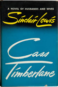 Books:Signed Editions, Sinclair Lewis. Cass Timberland. A Novel of Husbands and Wives. New York: Random House, [1945]. First edition, f...