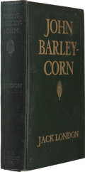 Books:First Editions, Jack London. John Barleycorn. Illustrated by H. T. Dunn. NewYork: The Century Co., 1913. First edition, second prin...