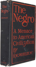 Books:First Editions, R. W. Shufeldt. The Negro, A Menace to AmericanCivilization. Boston: Richard G. Badger, The Gorham Press,1907....