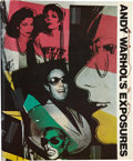 Books:Signed Editions, Andy Warhol with Bob Colacello. Andy Warhol's Exposures.Photographs by Andy Warhol. Text by Andy Warhol with Bob Co...