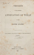 Books:First Editions, Veto [Pseudonym for Theodore Sedgwick]. Thoughts on the ProposedAnnexation of Texas to the United States....