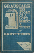 Books:First Editions, George Barr McCutcheon. Graustark. The Story of a LoveBehind a Throne. Chicago: Herbert S. Stone and Company, 1...