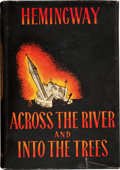 Books:First Editions, Ernest Hemingway. Across the River and into the Trees. NewYork: Charles Scribner's Sons, 1950. First American editi...