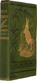 Books:First Editions, Joel Chandler Harris. Uncle Remus His Songs and His Sayings. TheFolk-Lore of the Old Plantation. New York: D. A...