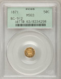 California Fractional Gold: , 1871 50C Liberty Octagonal 50 Cents, BG-912, R.3, MS63 PCGS. PCGSPopulation (48/41). NGC Census: (11/10). (#10770)...