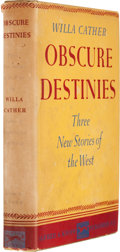 Books:First Editions, Willa Cather. Obscure Destinies. New York: Alfred A. Knopf,1932. First trade edition. Octavo. 230 pages. Green clot...