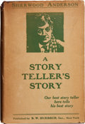 Books:First Editions, Sherwood Anderson. A Story Teller's Story. New York: B. W.Huebsch, Inc., 1924. First edition. Octavo. 442 pages. Br...