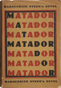 Books:First Editions, Marguerite Steen. Matador. A Novel. Boston: Little,Brown, and Company, 1934. First edition. Octavo. 418 pages. ...