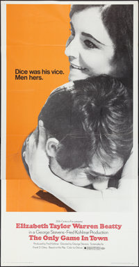 """The Only Game in Town (20th Century Fox, 1969). Three Sheet (41"""" X 81""""). Drama"""