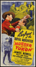 "Movie Posters:Adventure, Murder on the Yukon (Monogram, 1940). Three Sheet (41"" X 81"").Adventure.. ..."