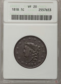 Large Cents: , 1818 1C VF20 ANACS. NGC Census: (1/412). PCGS Population (1/455).Mintage: 3,167,000. Numismedia Wsl. Price for problem fre...