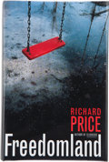 Books:Signed Editions, Richard Price. Freedomland. New York: Broadway Books, [1998]. First edition. Signed and dated by the author on the...