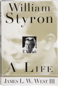 Books:Signed Editions, James L. W. West III. William Styron, A Life. New York: Random House, [1998]. First edition. Signed and dated at t...