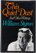 Books:Signed Editions, William Styron. This Quiet Dust. And Other Writings. New York: Random House, [1982]. First edition. Signed by ...