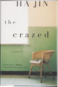 Books:First Editions, Ha Jin. The Crazed. New York: Pantheon Books, [2002]. Firstedition. Publisher's original binding and dust jacket. F...