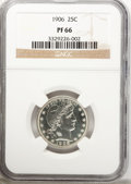 Proof Barber Quarters: , 1906 25C PR66 NGC. NGC Census: (43/32). PCGS Population (32/19). Mintage: 675. Numismedia Wsl. Price for problem free NGC/P...
