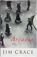 Books:Signed Editions, Jim Crace. Arcadia. London: Jonathan Cape, [1992]. First edition. Signed by the author on the title page. Publis...