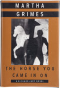 Books:Signed Editions, Martha Grimes. The Horse You Came In On. New York: Alfred A. Knopf, 1993. First edition. Signed by the author on...