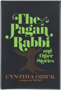 Books:Signed Editions, Cynthia Ozick. The Pagan Rabbi. And Other Stories. New York: Alfred A. Knopf, 1971. First edition. Signed ...