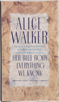 Books:Signed Editions, Alice Walker. Her Blue Body Everything We Know. Earthling Poems 1965-1990 Complete. San Diego New York London: H...