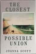 Books:Signed Editions, Joanna Scott. The Closest Possible Union. New York: Ticknor & Fields, 1988. First edition. Signed by the author on...