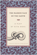 Books:Signed Editions, Rita Dove. The Darker Face of the Earth. [Brownsville, Oregon]: Story Line Press, 1996. First printing of the comple...