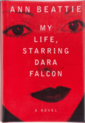 Books:Signed Editions, Ann Beattie. My Life, Starring Dara Falcon. New York: Alfred A. Knopf, 1997. First edition. Signed by the author ...