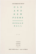 Books:Signed Editions, Donald Hall. Old and New Poems. New York: Ticknor & Fields, 1990. Advance uncorrected proof of the first edition. ...