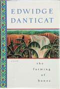 Books:Signed Editions, Edwidge Danticat. The Farming of Bones. A Novel. [New York]: Soho, [1998]. First edition. Signed by the author...