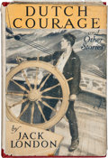 Books:First Editions, Jack London. Dutch Courage and Other Stories. New York: TheMacmillan Company, 1922.. First edition. Small octavo....